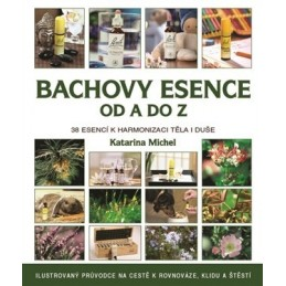 Bachovy květové esence od A do Z, K.Michel